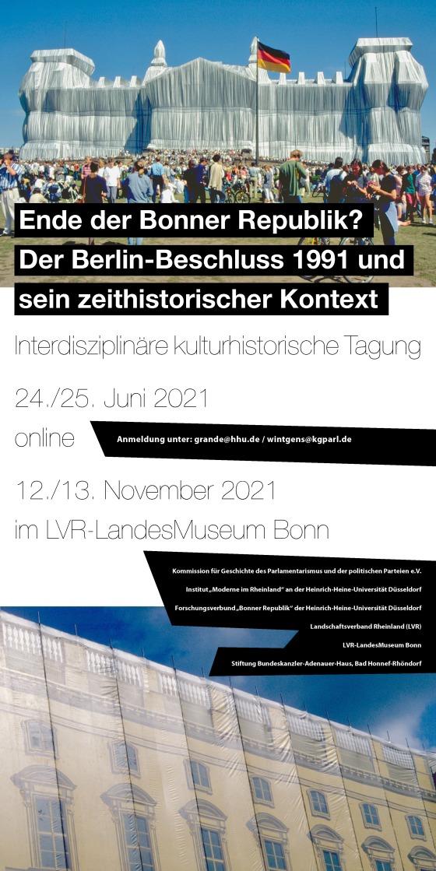 Das Ende der Bonner Republik? Der Berlin-Beschluss 1991 und sein zeithistorischer Kontext